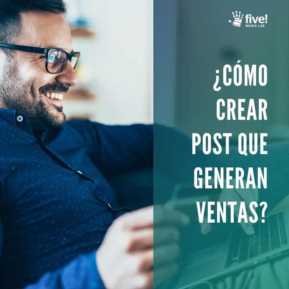 Cómo crear post que generan ventas