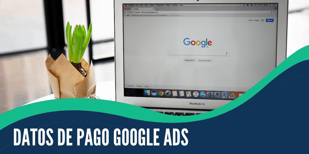 ¿cómo Cargo Mis Datos De Pago En Google Ads?