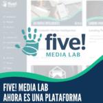 Five Media Lab plataforma