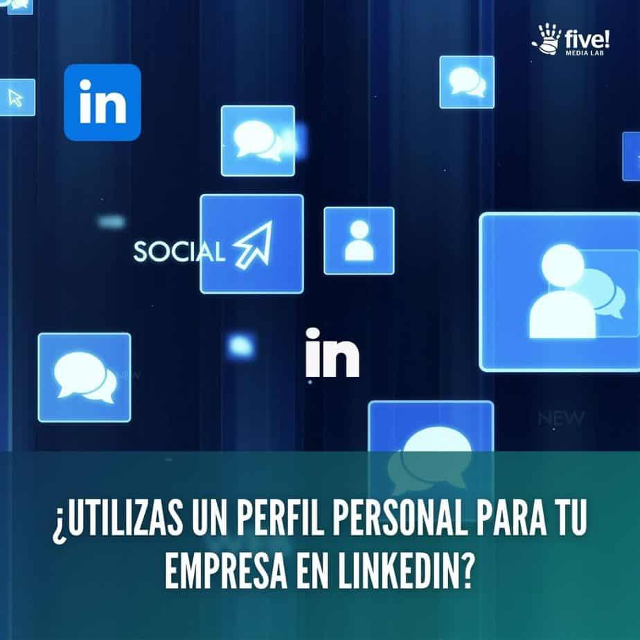 perfil personal LinkedIn empresa