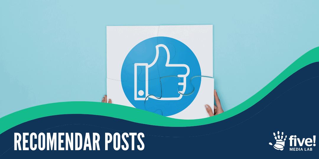 ¿es útil Recomendar Posts?